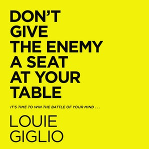 Don't Give the Enemy a Seat at Your Table book image