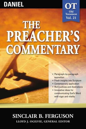 The Preacher's Commentary - Vol. 21: Daniel book image