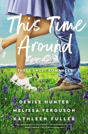 This Time Around Paperback  by Denise Hunter
