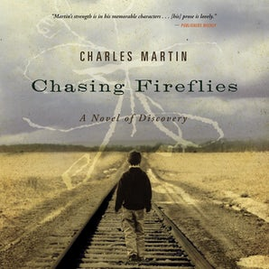 Chasing Fireflies Downloadable audio file UBR by Charles Martin