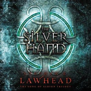 The Silver Hand Downloadable audio file UBR by Stephen Lawhead