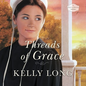 Threads of Grace Downloadable audio file UBR by Kelly Long