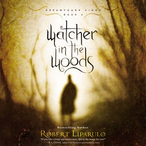 Watcher in the Woods Downloadable audio file UBR by Robert Liparulo
