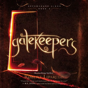 Gatekeepers Downloadable audio file UBR by Robert Liparulo