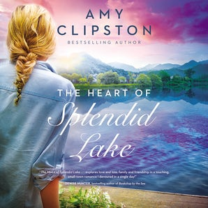 The Heart of Splendid Lake Downloadable audio file UBR by Amy Clipston