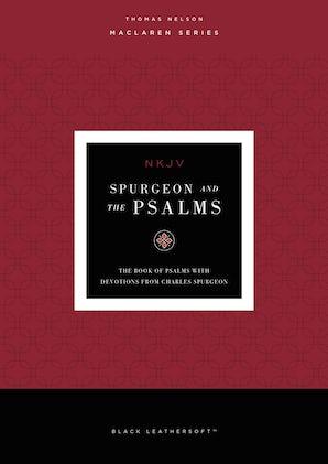 NKJV, Spurgeon and the Psalms, Maclaren Series book image