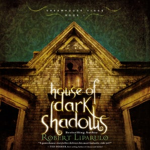House of Dark Shadows Downloadable audio file UBR by Robert Liparulo