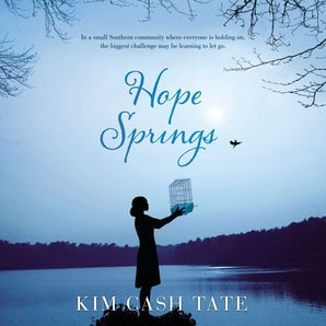 Hope Springs Downloadable audio file UBR by Kim Cash Tate