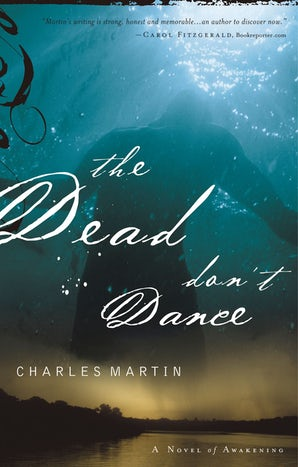 The Dead Don't Dance Paperback  by Charles Martin