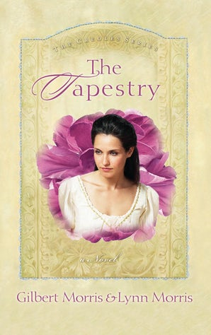 The Tapestry Paperback  by Gilbert Morris
