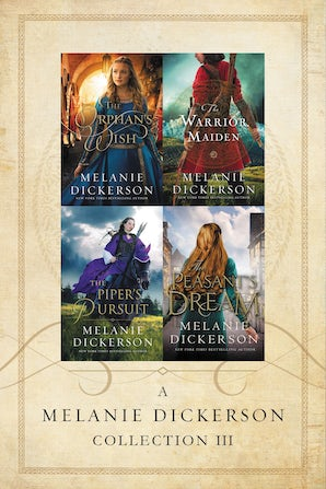 A Melanie Dickerson Collection III eBook DGO by Melanie Dickerson