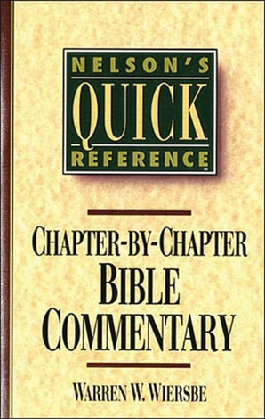 Nelson's Quick Reference Chapter-by-Chapter Bible Commentary book image