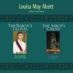 2-in-1: Abbot's Ghost and The Baron's Gloves book image