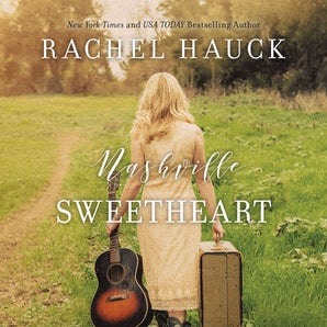 Nashville Sweetheart Downloadable audio file UBR by Rachel Hauck