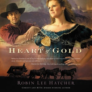 Heart of Gold Downloadable audio file UBR by Robin Lee Hatcher