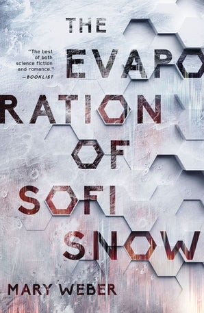 The Evaporation of Sofi Snow Paperback  by Mary Weber