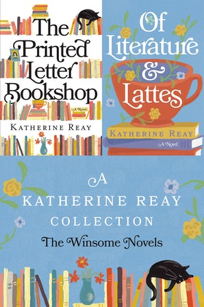 A Katherine Reay Collection: The Winsome Novels eBook DGO by Katherine Reay
