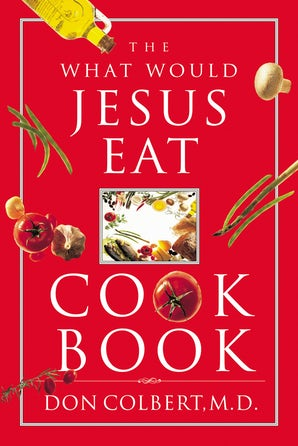 The What Would Jesus Eat Cookbook book image