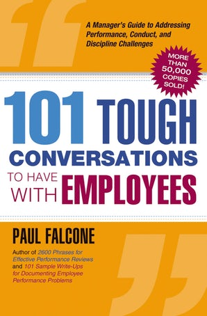 101 Tough Conversations to Have with Employees