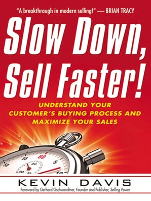 Slow Down, Sell Faster! book image