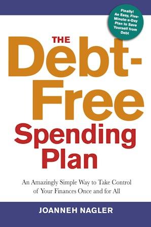 The Debt-Free Spending Plan book image