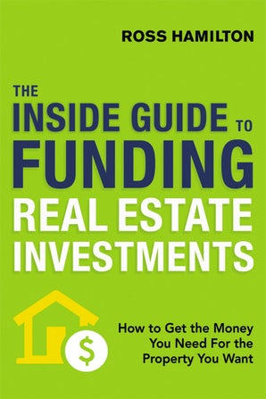 The Inside Guide to Funding Real Estate Investments book image