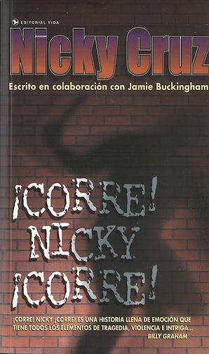 ¡Corre Nicky!, ¡Corre! Paperback  by Nicky Cruz