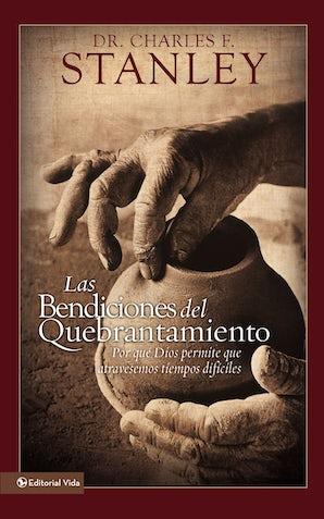 Las bendiciones del quebrantamiento Paperback  by Charles F. Stanley