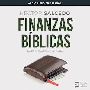 Finanzas bíblicas Downloadable audio file UBR by Héctor Salcedo