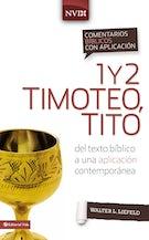 Comentario bíblico con aplicación NVI 1 y 2 Timoteo, Tito