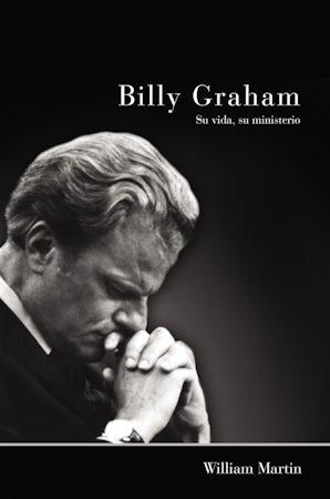 Billy Graham - Su vida, su ministerio book image
