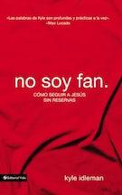 No soy fan.