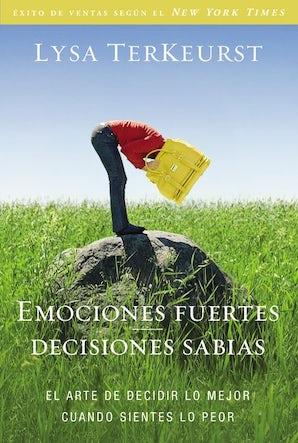 Emociones fuertes---decisiones sabias book image