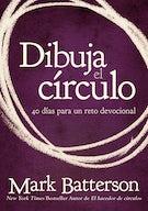 Dibuja el círculo, Devocional