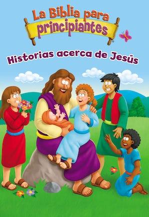 la-biblia-para-principiantes-historias-acerca-de-jesus