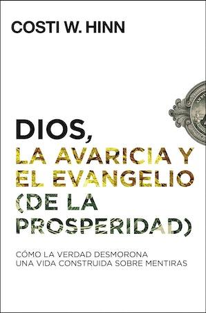 Dios, la avaricia y el Evangelio (de la prosperidad) book image