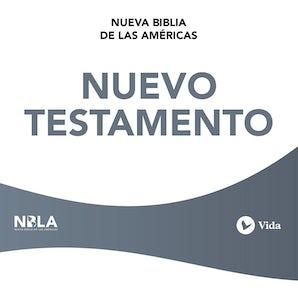 NBLA Nuevo Testamento Downloadable audio file UBR by NBLA-Nueva Biblia de Las Américas,