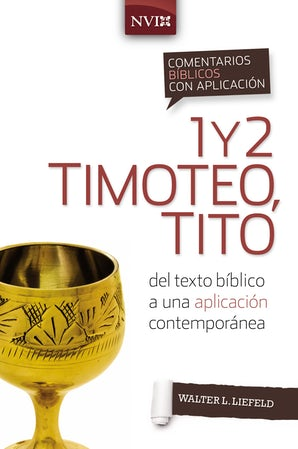 comentario-biblico-con-aplicacion-nvi-1-y-2-timoteo-tito