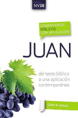 Comentario bíblico con aplicación NVI Juan