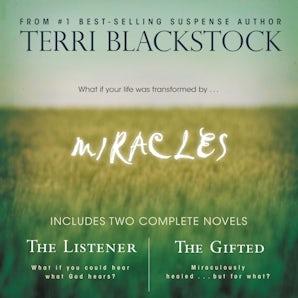 Miracles Downloadable audio file UBR by Terri Blackstock