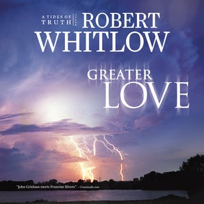 Greater Love Downloadable audio file UBR by Robert Whitlow