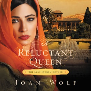 A Reluctant Queen Downloadable audio file UBR by Joan Wolf