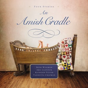 An Amish Cradle Downloadable audio file UBR by Beth Wiseman