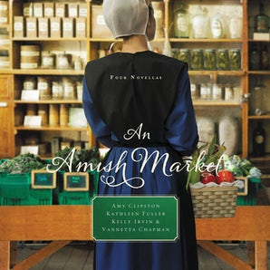 An Amish Market Downloadable audio file UBR by Amy Clipston