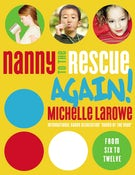 Nanny to the Rescue Again!