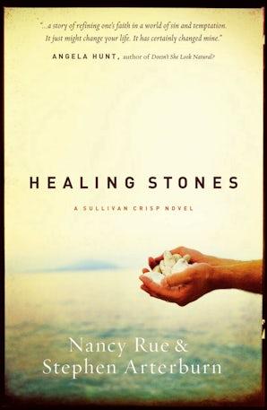 Healing Stones Paperback  by Nancy N. Rue
