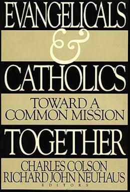 Evangelicals and Catholics Together