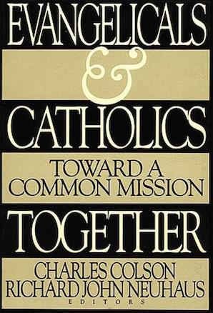 Evangelicals and Catholics Together book image