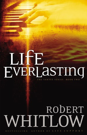 Life Everlasting Paperback  by Robert Whitlow