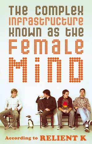 The Complex Infrastructure Known as the Female Mind book image